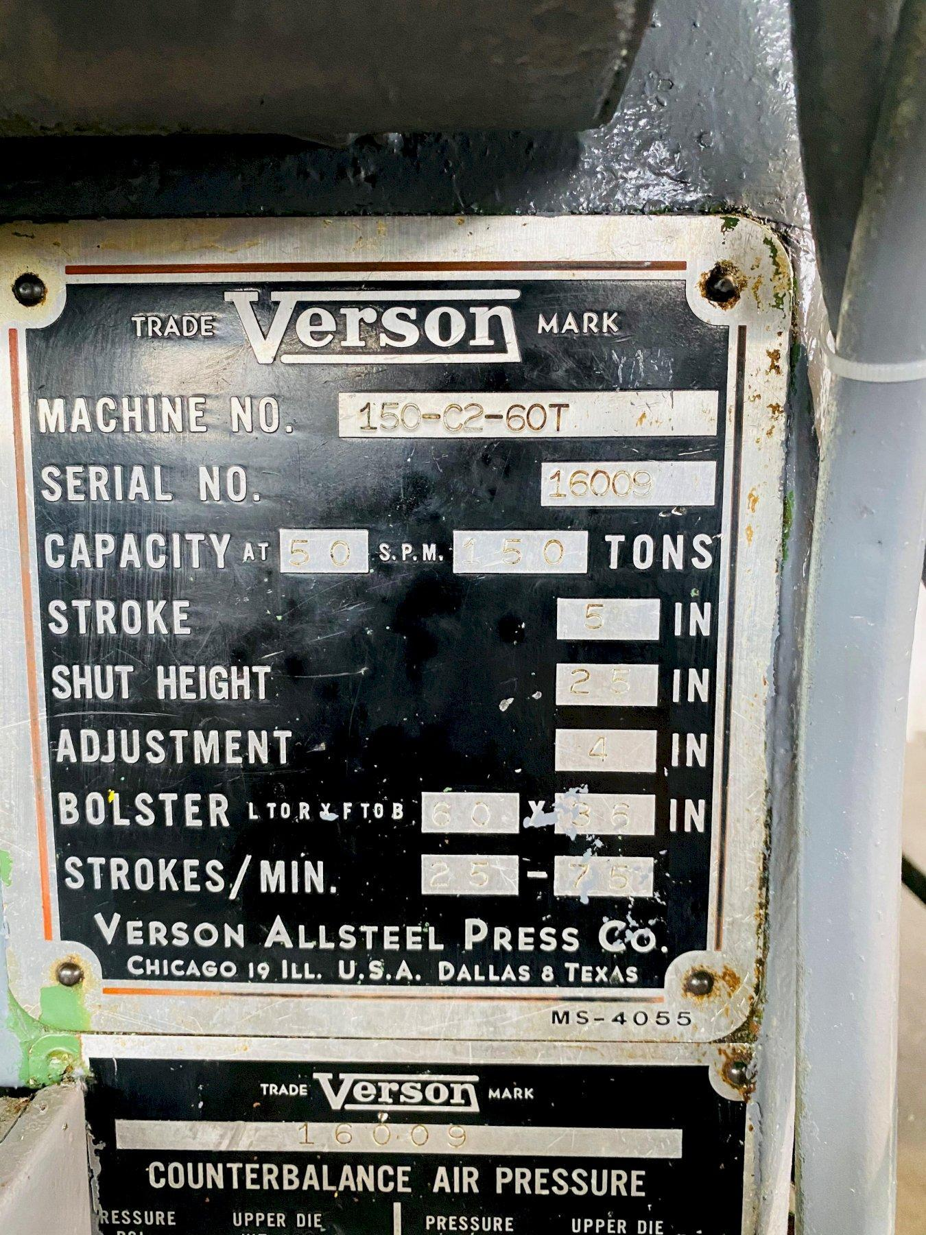 150 TON VERSON 150-C2-60T STRAIGHT SIDE PRESS. STOCK # 0507220