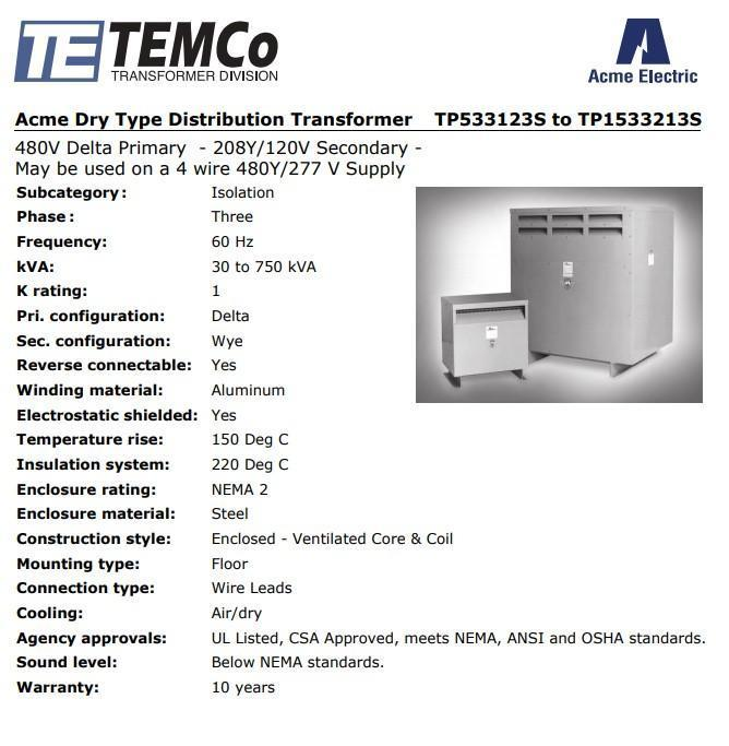 45 KVA Acme Electric 480 Primary to 208 Secondary Transformer, Model TP533133S, 480/208Y/120, Multi Tap, Dry.