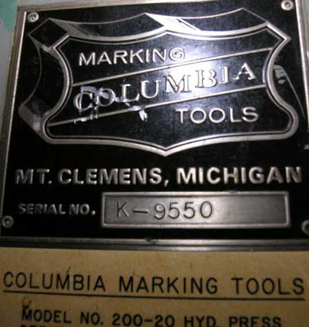 MODEL 200-20 COLUMBIA MARKING TOOLS ELECTRIC TAG HYDRAULIC EMBOSSING PRESS