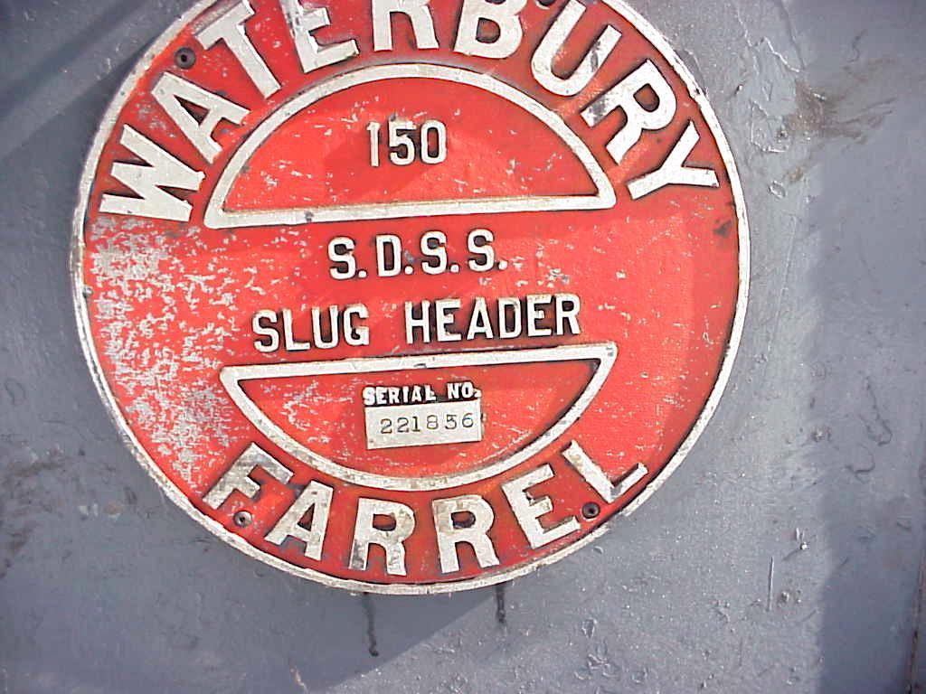 "1"" Waterbury Model 150 Slug Header"