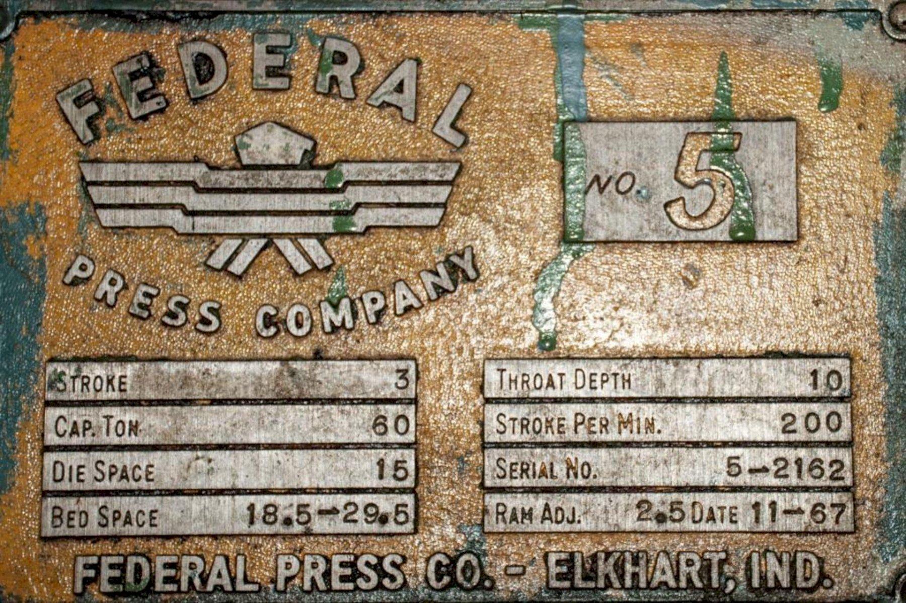 60 TON FEDERAL MODEL #5 OBI PRESS: STOCK #15352