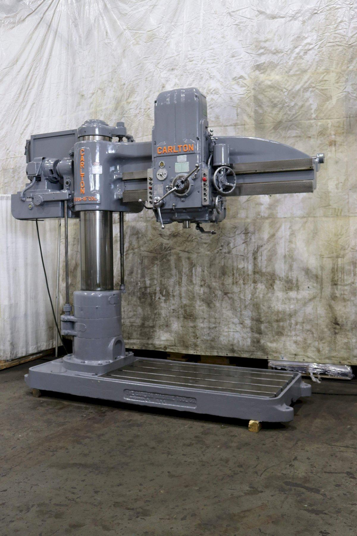 6' X 15' CARLTON RADIAL ARM DRILL: STOCK #72864