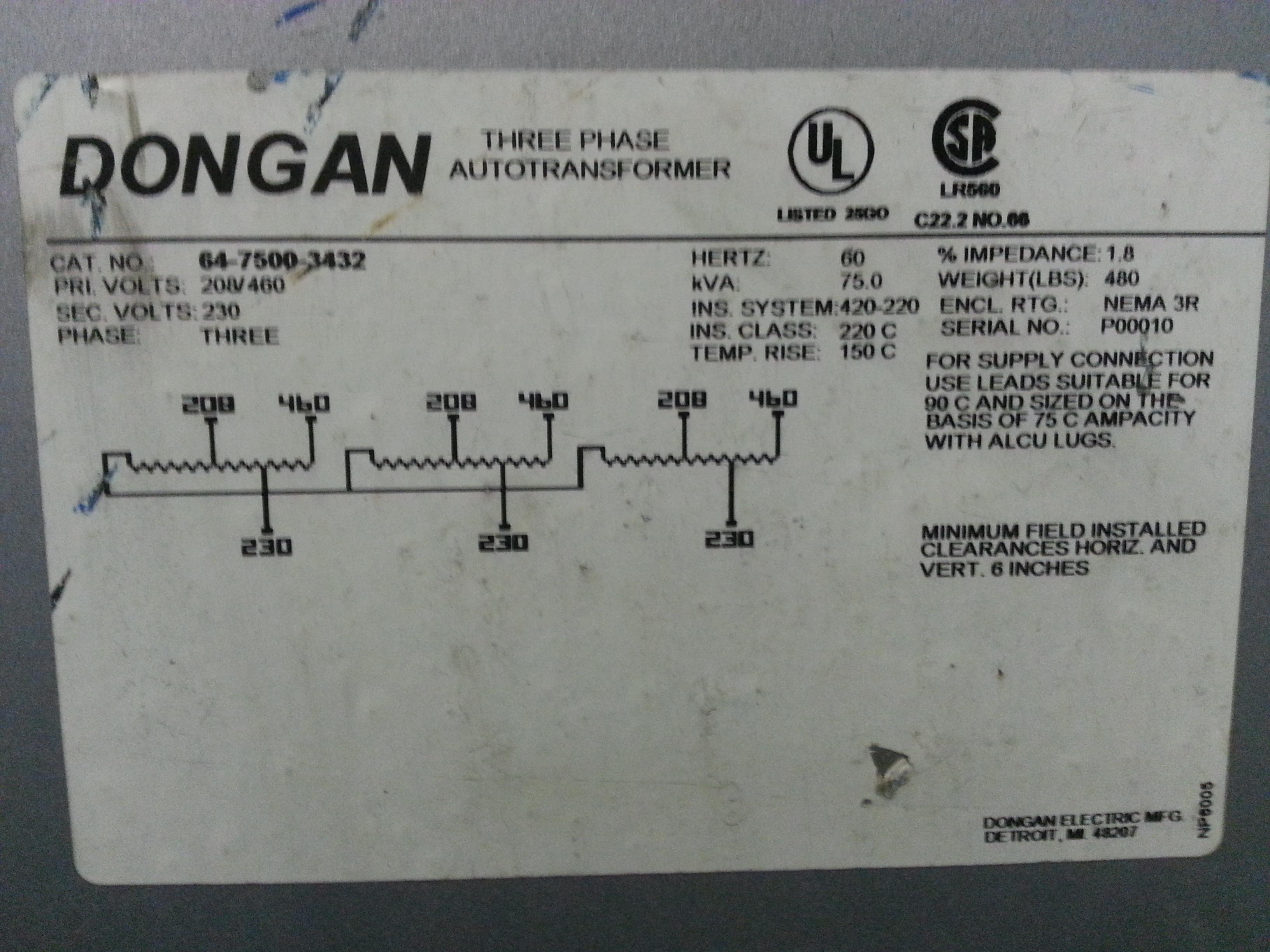 (1) PREOWNED DONGAN AUTO TRANSFORMER, 3 PHASE, 75 KVA<br>MODEL 64-7500-3432, SN P00010