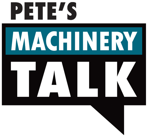 Pete's Machinery Talk