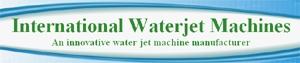 INTERNATIONAL WATERJET MACHINE
