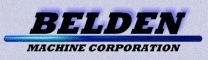 Belden Machine Corporation