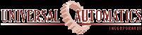 Universal Automatics