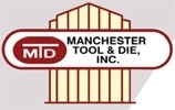 Manchester Tool & Die Inc.