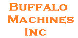 Buffalo Machines, Inc.