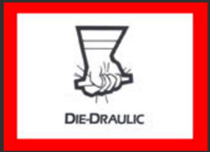 DIE DRAULIC