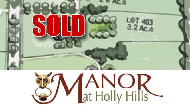 MacRo, Ltd. is pleased to announce the sale of lot 403 at the Manor at Holly Hills