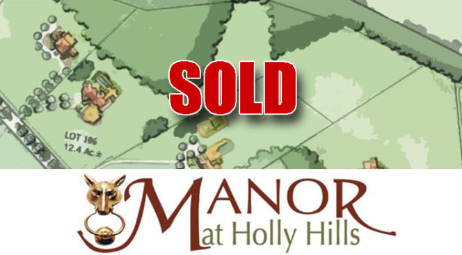 MacRo Sells 12.43 Acre Lot at the Manor at Holly Hills