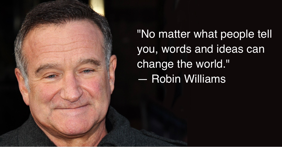 7 Wonderful Quotes About Depression From The Great Robin Williams | GOOD