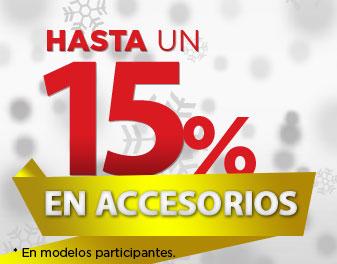 HASTA 15% EN ACCESORIOS
