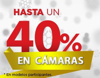 HASTA 40% EN CÁMARAS