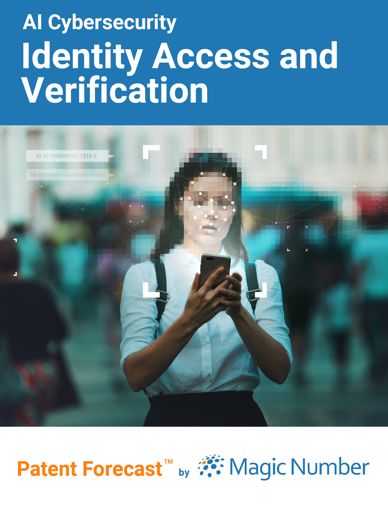AI Cybersecurity: Identity and Access Verification