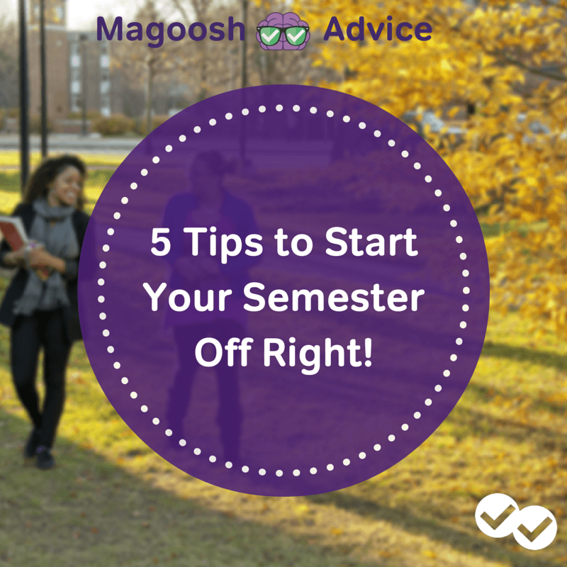 5 Tips to StartYour SemesterOff Right