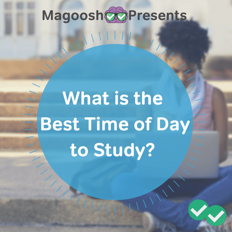 Magoosh what is the best time of day to study what is the best time of day to study altavistaventures Choice Image