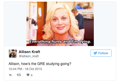 Tweet: Allison, how's the GRE studying going? Leslie Knope
