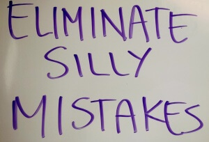 Elminate Silly Mistakes
