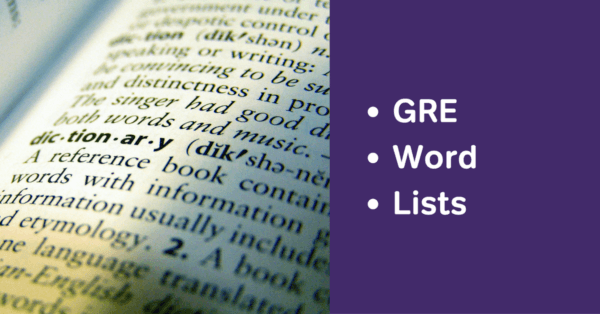 GRE word lists or GRE vocabulary lists
