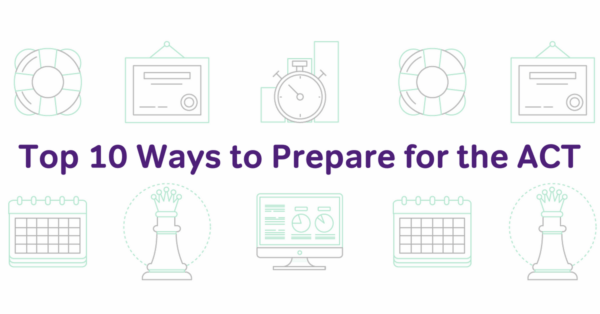 top ten ways to prepare for the act exam