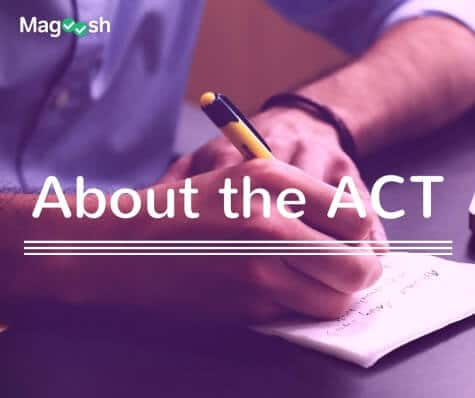 About the ACT