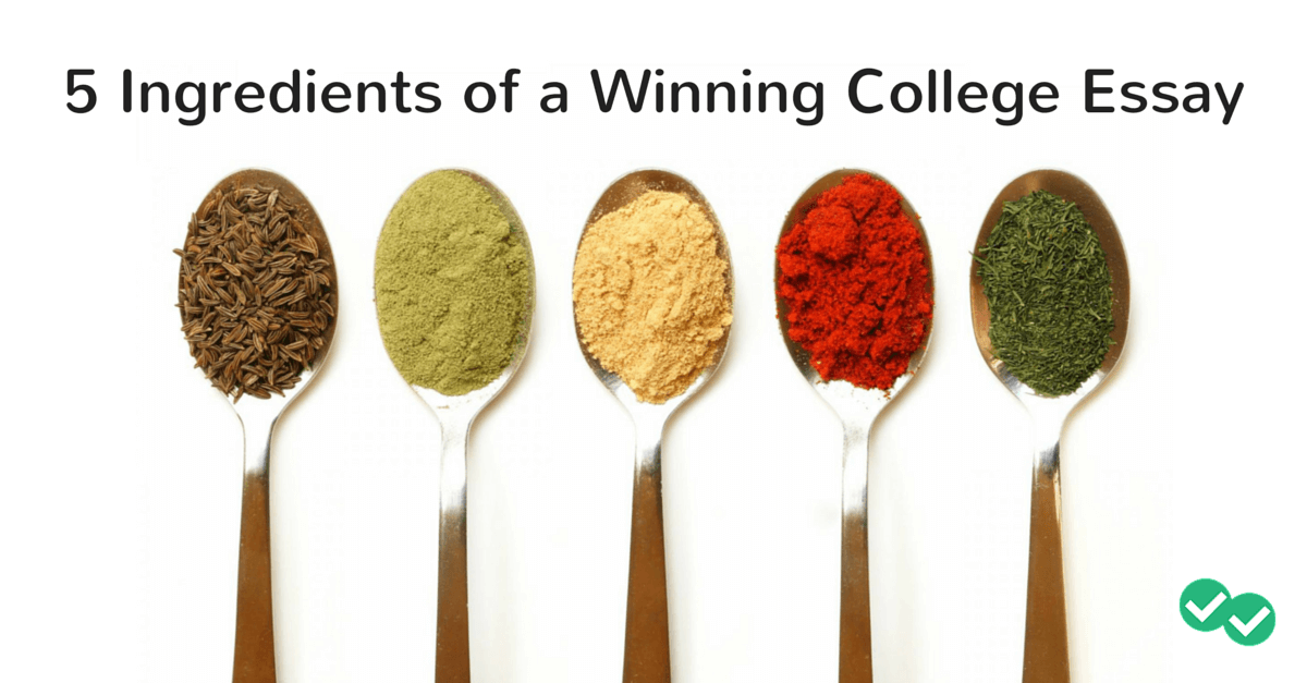 5 ingredients of a winning college essay