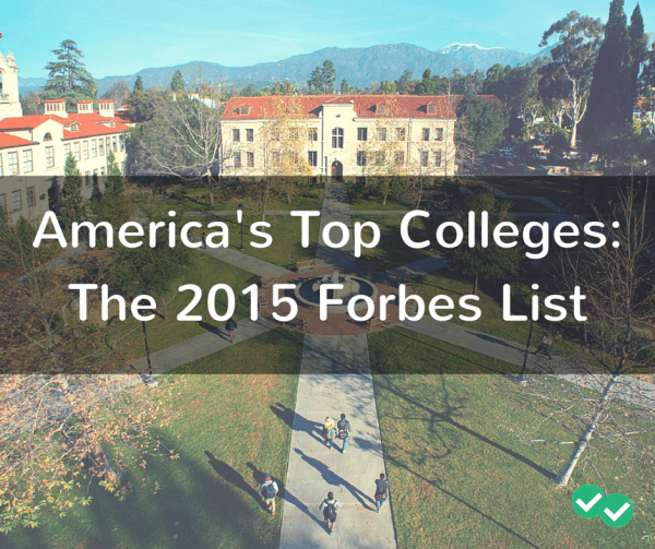 America's Top Colleges-The 2015 Forbes List