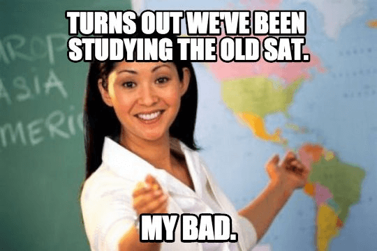 Turns out we have been studying the old SAt...My bad. Should study with new SAT test prep app!