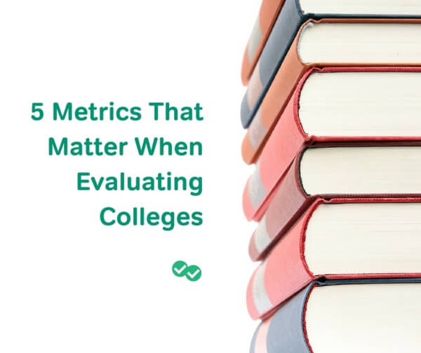 College Metrics That Matter