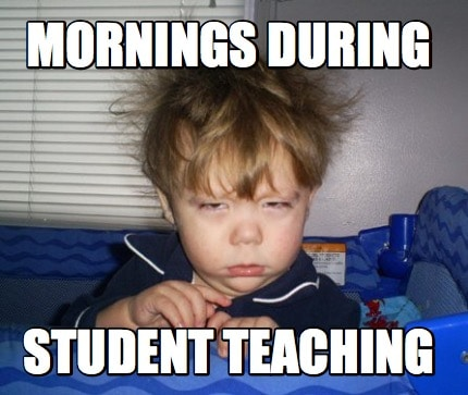 Student teaching memes little boy having a rough morning