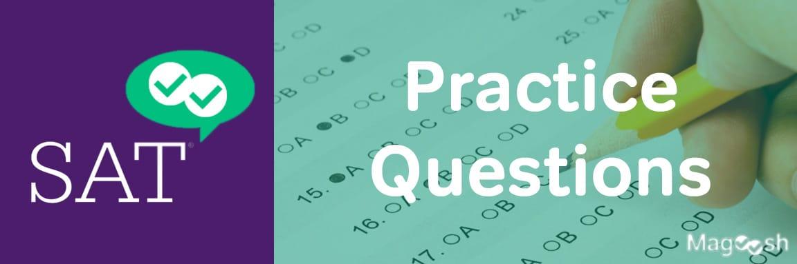 SAT practice questions -magoosh
