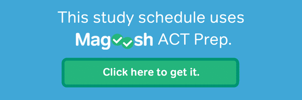 Magoosh ACT Prep Study Schedules