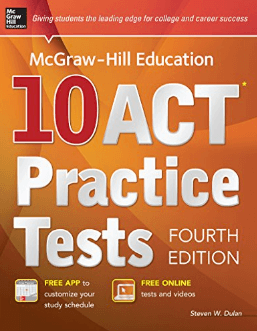 McGraw Hill 10 ACT Practice Tests