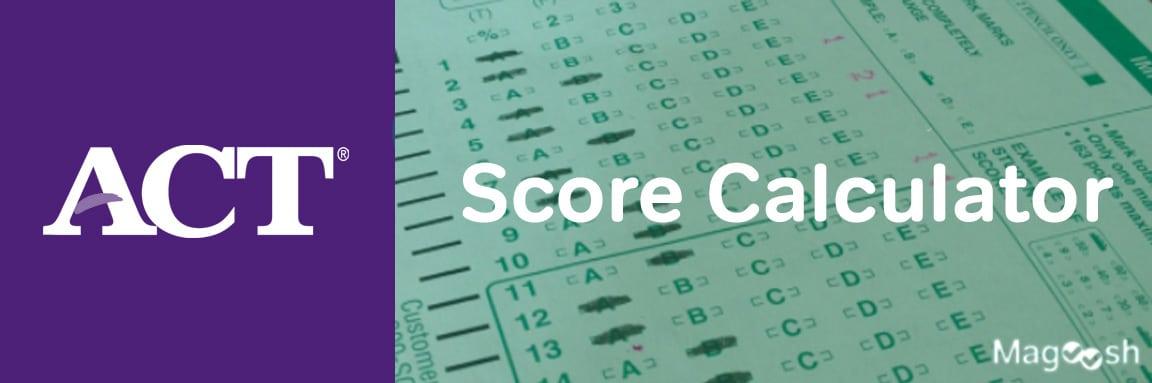 act score calculator -magoosh