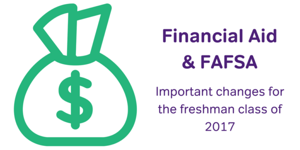 FAFSA, financial aid for the class of 2017