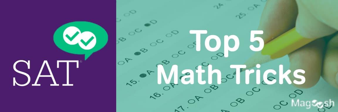 SAT math tricks -magoosh