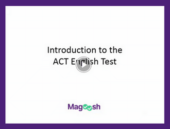Introduction to the ACT English Test Video Lesson from Magoosh