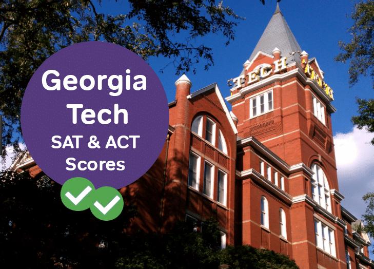 Georgia Tech SAT Scores Georgia Tech ACT Scores -magoosh