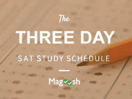3 day SAT Schedule for last minute SAT prep-magoosh