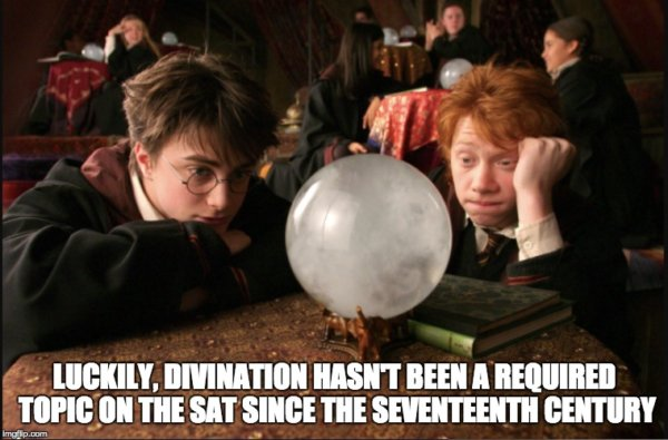 Divination hasn't been a required SAT topic since the 17th century-sat math practice - magoosh