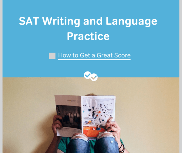 SAT Writing and Language Practice-magoosh