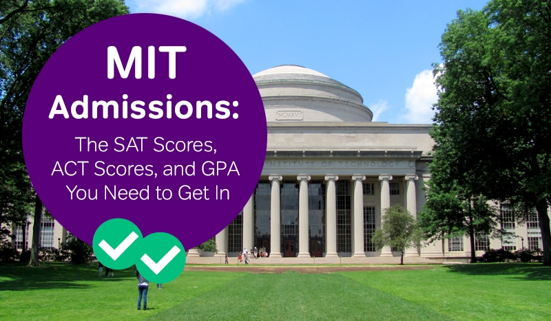 MIT admissions how to get into MIT sat scores MIT act scores -magoosh