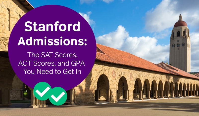 stanford admissions stanford sat scores stanford act scores -magoosh
