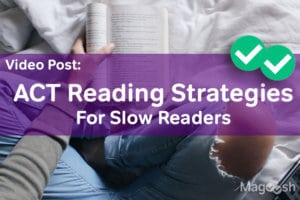 act reading strategies -magoosh