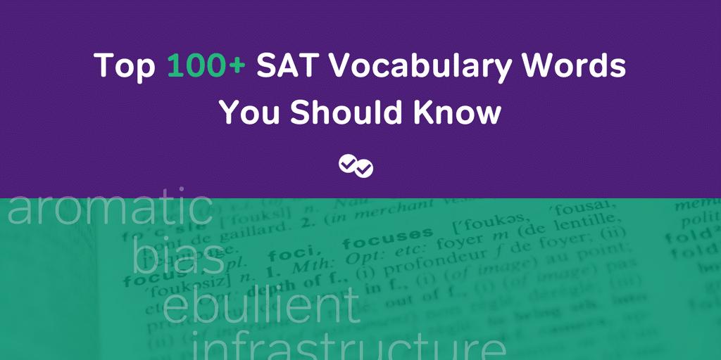 100+ SAT Vocabulary Words - magoosh