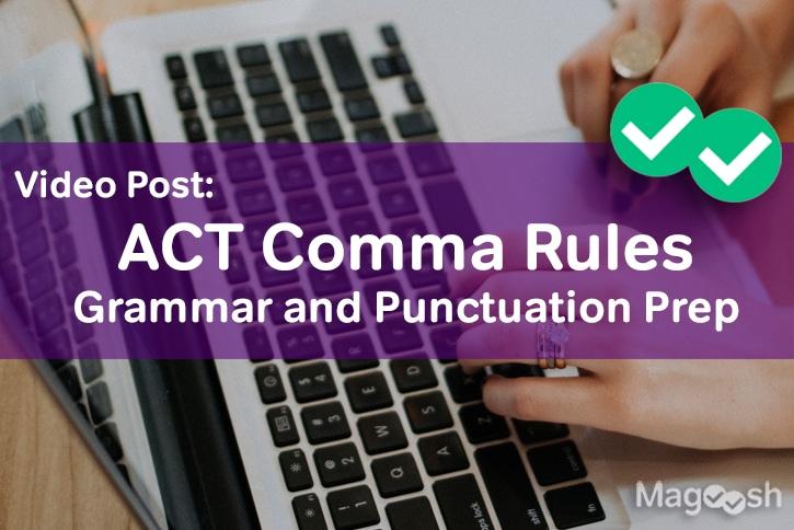 act comma -magoosh