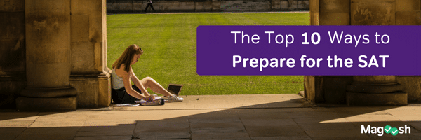 10 Ways to Prepare for SAT - magoosh