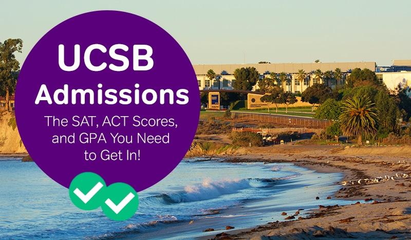 UCSB admissions -magoosh